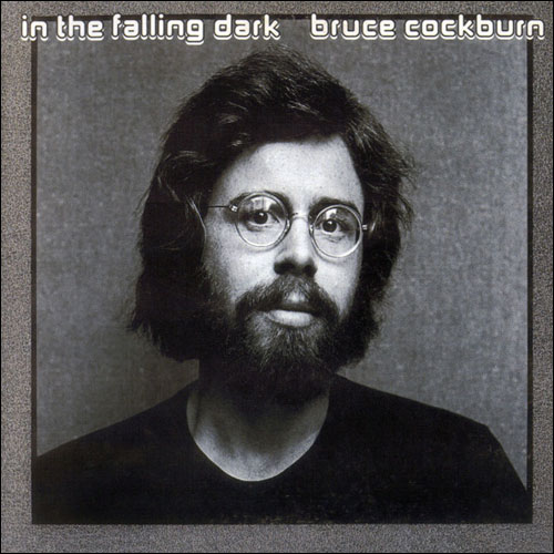 Front cover In the Falling Dark - Bruce Cockburn