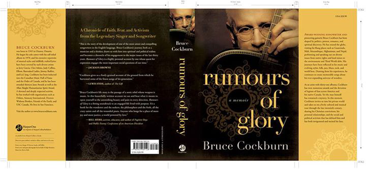 Bruce Cockburn Rumours of Glory -  a memoir full jacket cover