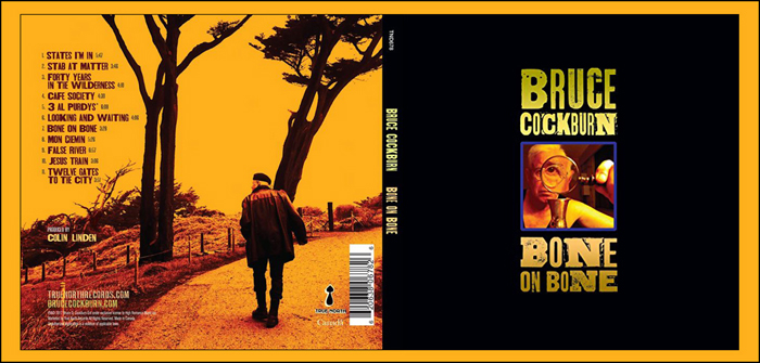 Bone On Bone cd jacket - Bruce Cockburn